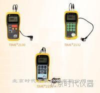 时代TIME2130/2132/2134超声波测厚仪 时代TIME2130/2132/2134